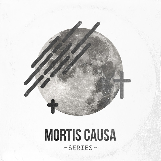 Mortis Causa Series
