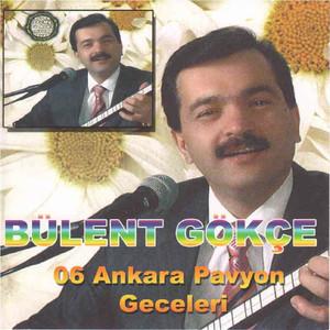 Bülent Gökçe, Vol. 6 (Ankara Pavyon Geceleri) Albümü
