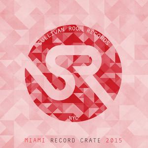 Miami Record Crate 2015 Albumcover