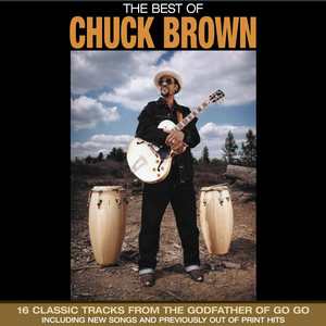 The Best of Chuck Brown album