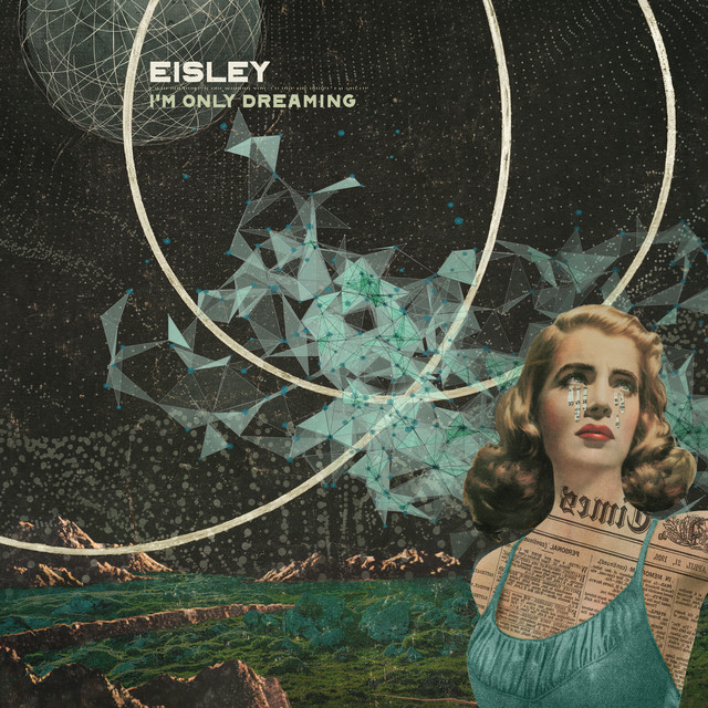 Album cover for I'm Only Dreaming by Eisley