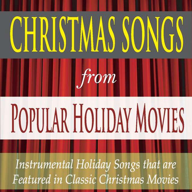 christmas songs from popular holiday movies instrumental holiday songs that are featured in classic christmas movies by robbins island music group on - Classic Christmas Music