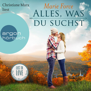 Alles, was du suchst - Lost in Love - Die Green-Mountain-Serie, Band 1 (Ungekürzte Lesung) Audiobook