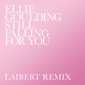 Still Falling For You (Laibert Remix) Albümü