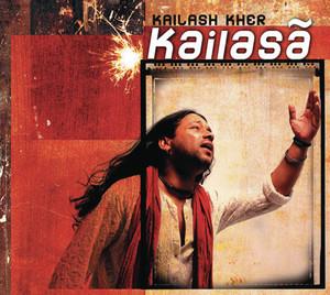 Kailash Kher / Naresh Kamath / Paresh Kamath