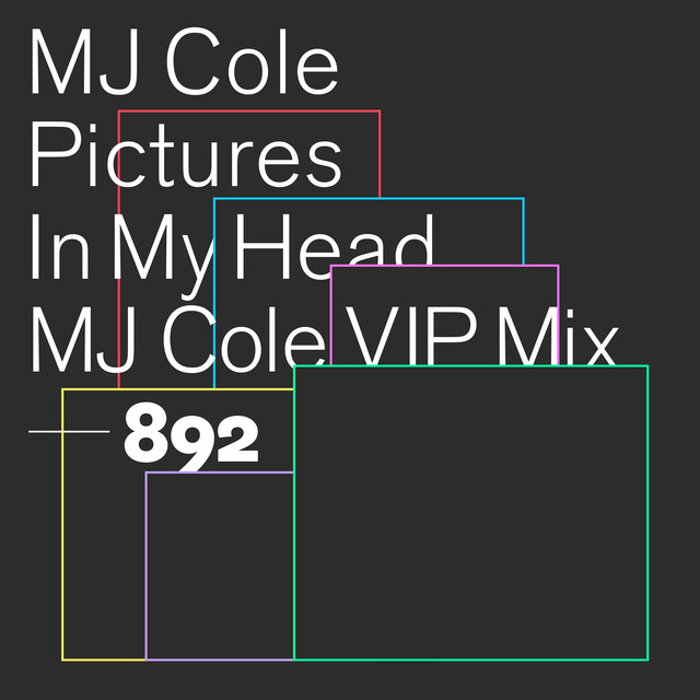 Pictures In My Head (MJ Cole VIP Mix)