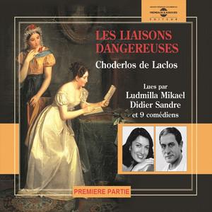 Choderlos de Laclos - Les liaisons dangereuses 1, vol. 1-5 Audiobook