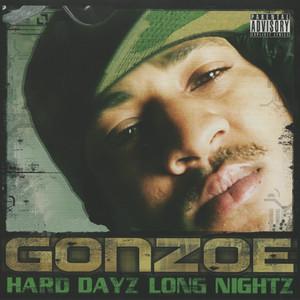 Hard Dayz Long Nightz album