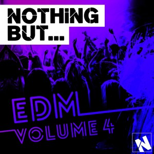 Nothing But... EDM, Vol. 4 Albumcover