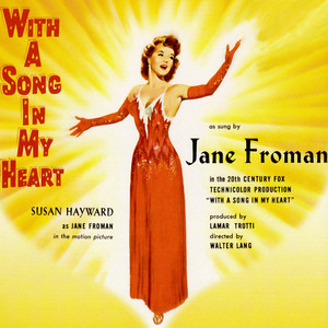 With A Song In My Heart (Music From The Original 1952 Motion Picture Soundtrack) album