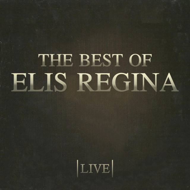 The Best Of Elis Regina (Live)