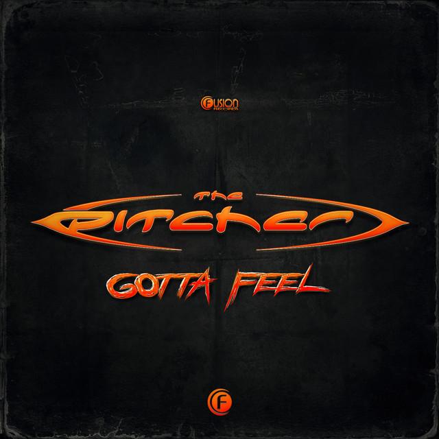 Gotta Feel