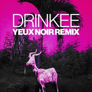 Drinkee (Yeux Noir Remix) Albümü