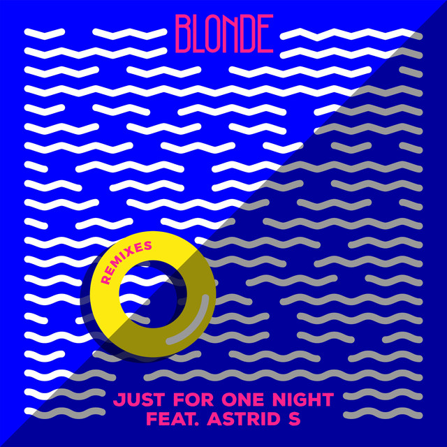 Just For One Night (feat. Astrid S) [Remixes]
