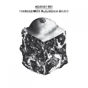 Transgender Dysphoria Blues Albumcover