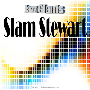 Jazz Giants: Slam Stewart album