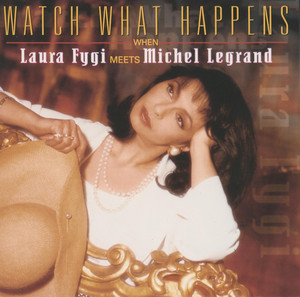 Watch What Happens When Laura Fygi Meets Michel Legrand album