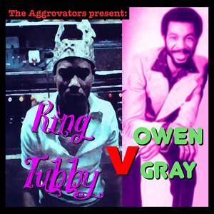 The Aggrovators present King Tubby V Owen Gray album