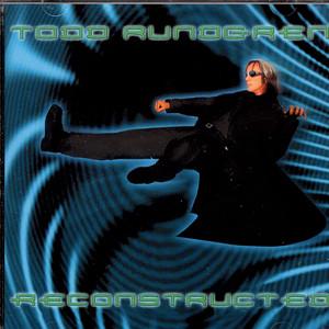 Todd Rundgren Reconstructed