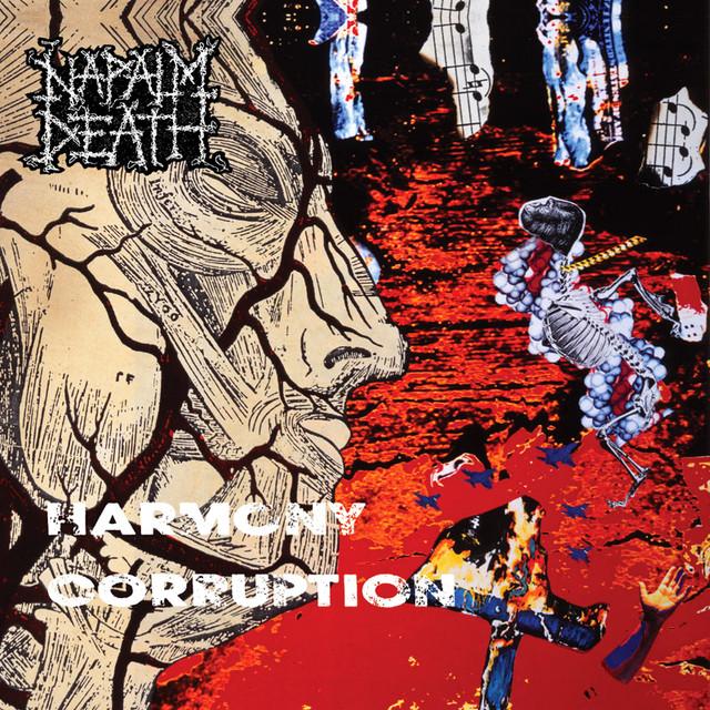 Napalm Death - Harmony Corruption (Full Dynamic Range Edition)