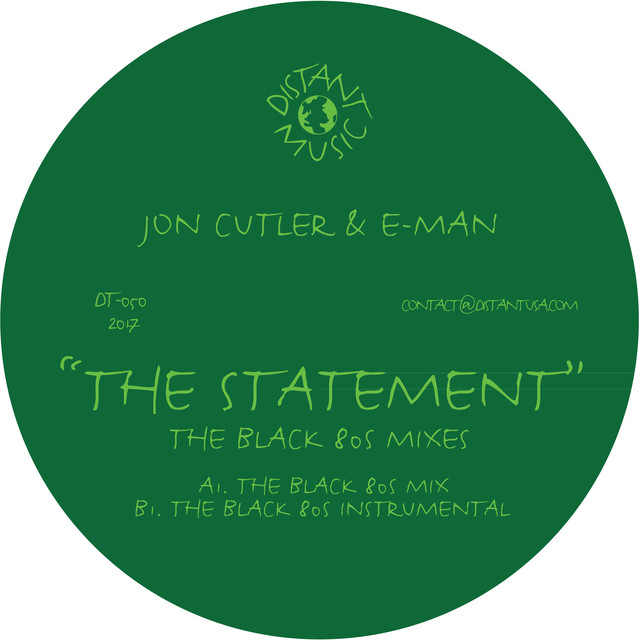The Statement (The Black 80s Mixes)