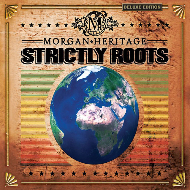 Strictly Roots (Deluxe Edition)