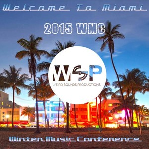 Welcome To Miami WMC2015 Albumcover