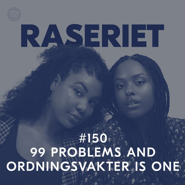99 problems and ordningsvakter is one