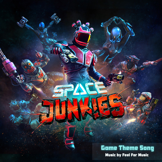 Space Junkies: Game Theme Song, a song by Feel For Music on