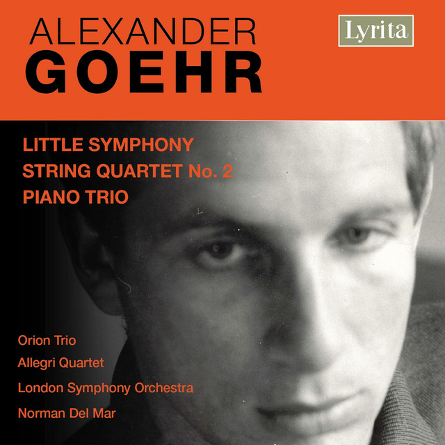 Goehr: Little Symphony & Chamber Works