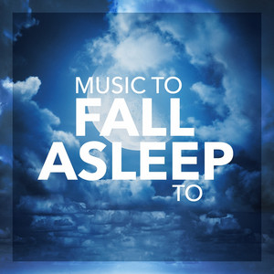 Music To Fall Asleep To Albumcover
