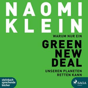 Warum nur ein Green New Deal unseren Planeten retten kann Audiobook