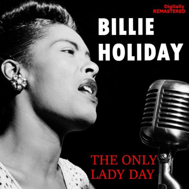 Billie Holiday The Only Lady Day (Remastered) album cover