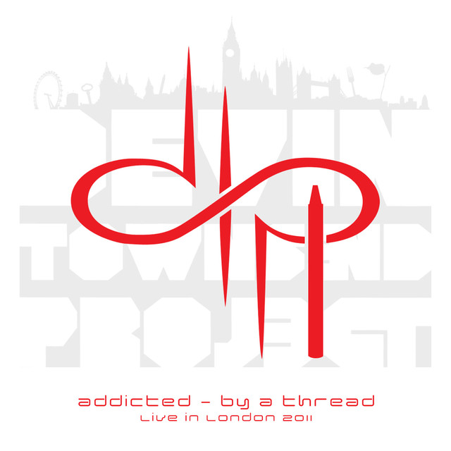 Addicted - By A Thread, live in London 2011 Albumcover