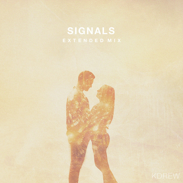 Signals (Extended Mix) - Single