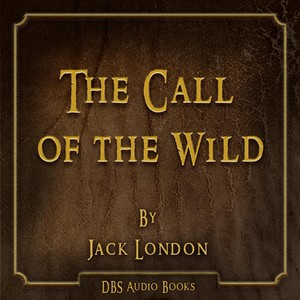 The Call of the Wild - Jack London Audiobook