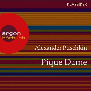 Pique Dame (Ungekürzte Lesung) Audiobook