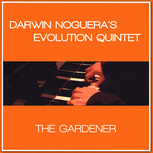Darwin Noguera's Evolution Quintet