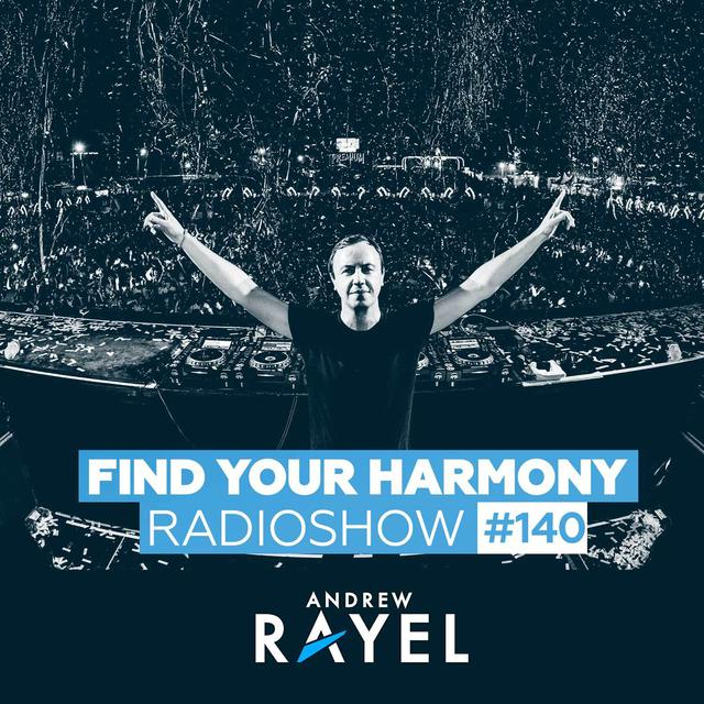 Find Your Harmony Radioshow #140