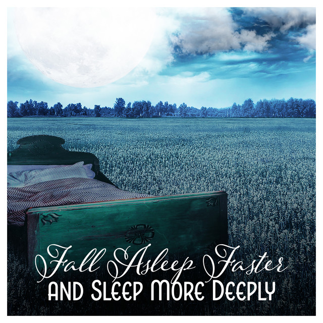 Fall Asleep Faster and Sleep More Deeply - Heavenly Collection to Help You Unwind and Relax at Night