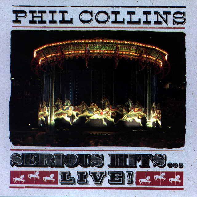Phil Collins Serious Hits...Live! album cover