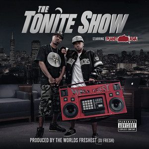 The Tonite Show with Planet Asia