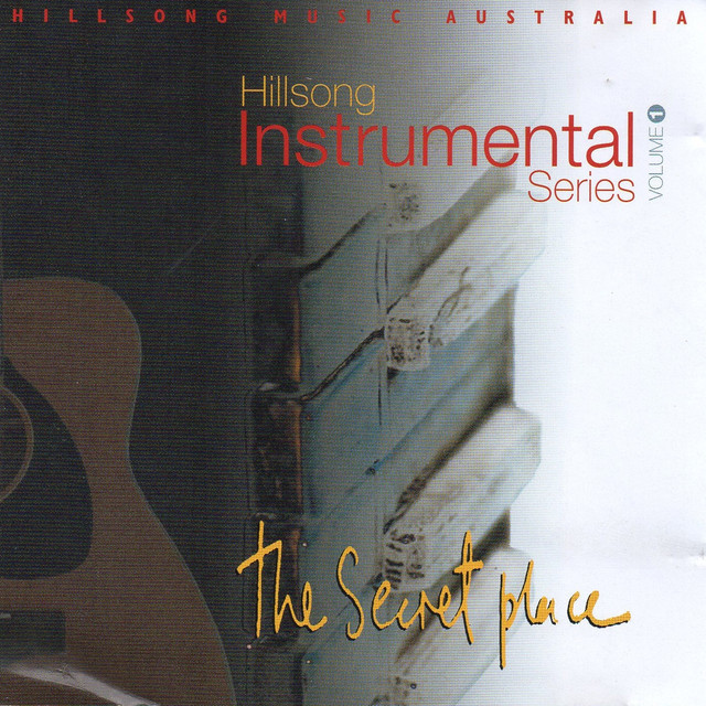 Hillsong Instrumental Series, Vol  1 by Hillsong Worship on
