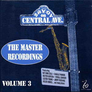 Master Recordings, Vol. 3 - Savoy On Central Ave.