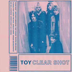 Album cover for Clear Shot by TOY