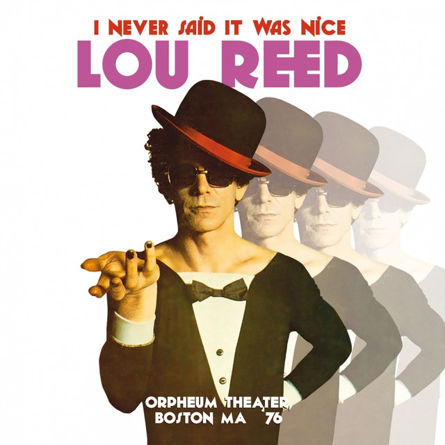 I Never Said It Was Nice, Live at the Orpheum Theater, Boston Ma 1976 Albumcover