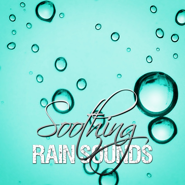 Soothing Rain Sounds – Deep Sleep Therapy, Yoga Relaxation, Calming Music for Well Being, Massage, Healing Meditation, Reiki Albumcover