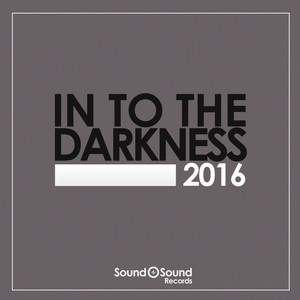 In To The Darkness 2016 album