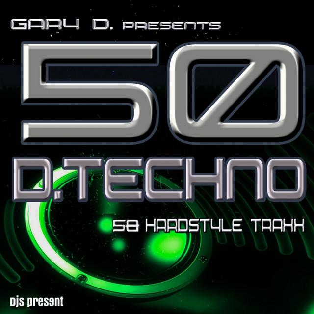 Gary D. pres. 50 D.Techno Traxx