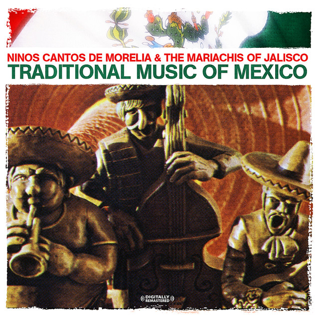Las Mananitas A Song By Ninos Cantos De Morelia The Mariachis Of